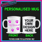 PERSONALISED DOG GROOMER GIFT FUNNY BIRTHDAY MUG - 160535992311